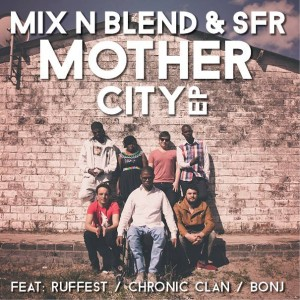 SFR Mix n Blend Mother City EP Cover