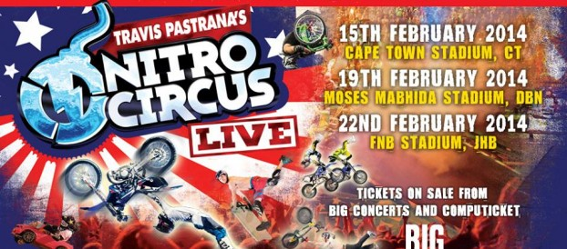 Nitros Circus LIVE in Cape Town, Feb 2014