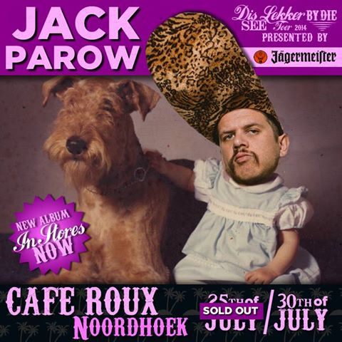 Jack Parow Cafe Roux