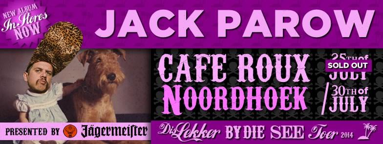 Jack Parow Roux Cafe