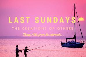 Last Sundays: August 2015