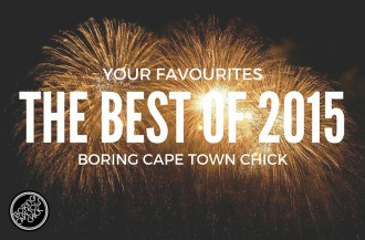 The best of Boring Cape Town Chick 2015