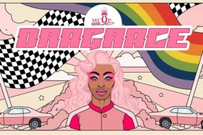 WIN Tickets To MCQP 2018: Drag Race!